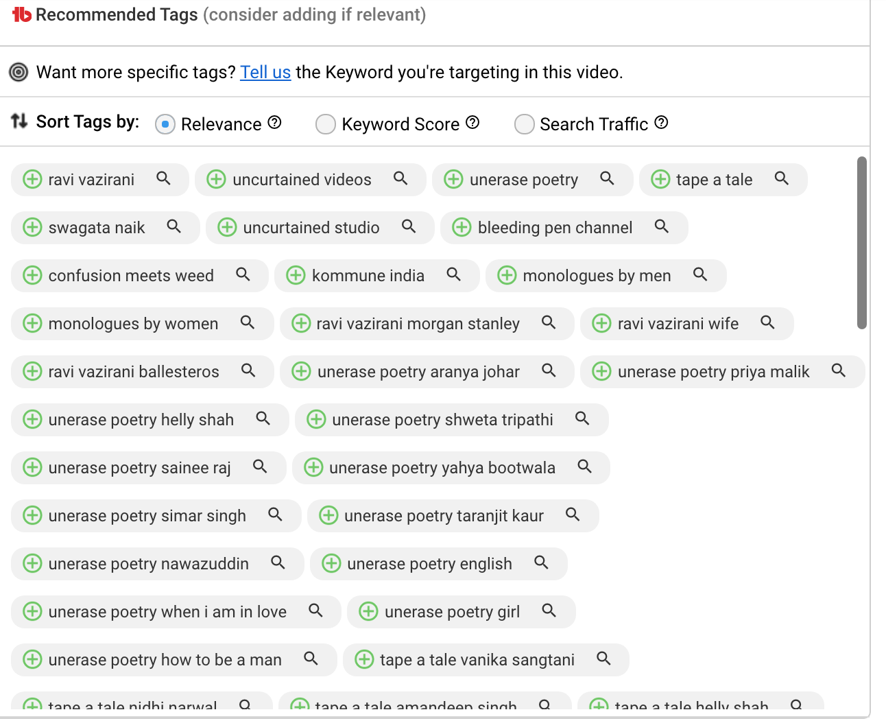 TubeBuddy recommends tags for your video based on the main keyword you have targeted.