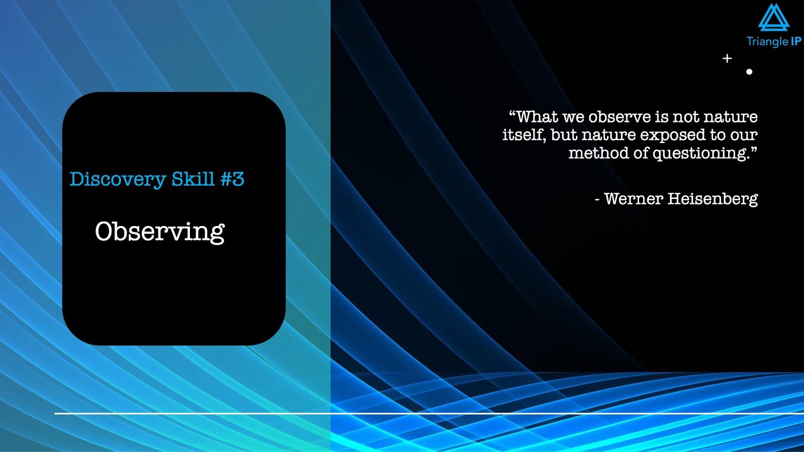 Disruptive Innovators | Discovery Skill #3 Observing