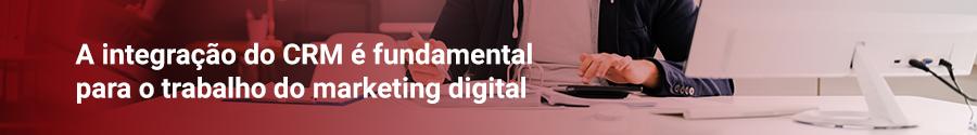 Integrado ao marketing digital