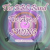 The Age of Swing: Original Arrangements, Vol. 3