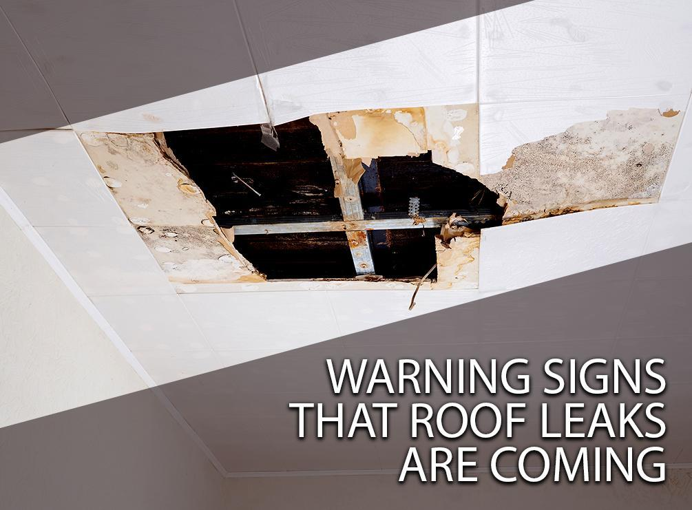 Roof Leaks are Coming
