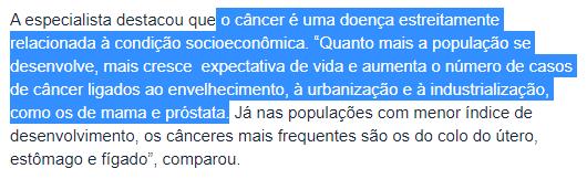 """trecho do artigo do Inca: """"o câncer é uma doença estreitamente relacionada à condição socioeconômica"""""""