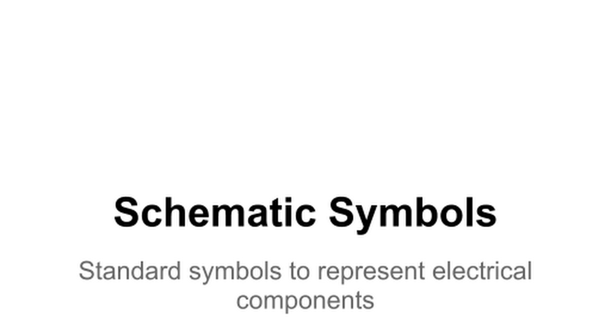 Schematic Symbols - Google Slides