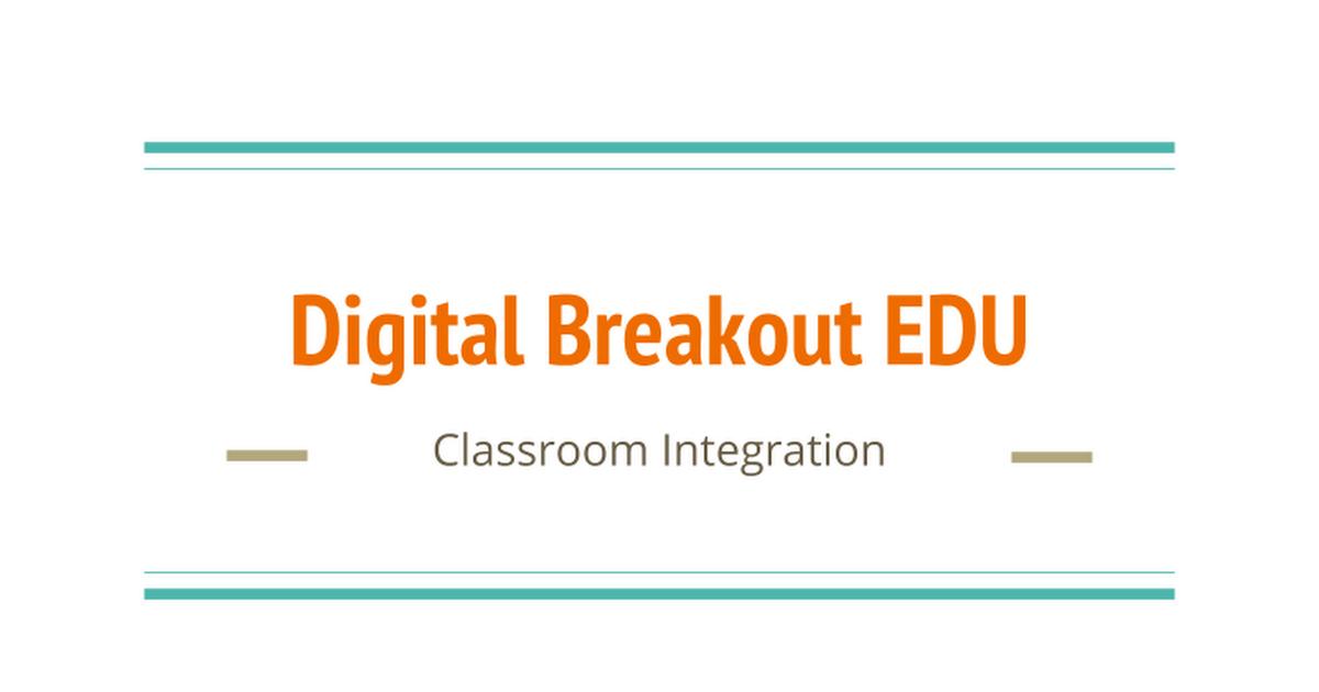 Digital Breakout EDU Presentation