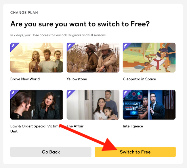 """Confirm that you want to cancel your Peacock subscription by selecting the """"Switch To Free"""" button"""