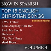 Top 15 English Christian Songs in Spanish, Vol. 4