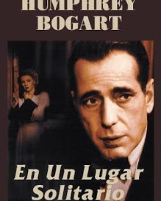 En un lugar solitario (1950, Nicholas Ray)