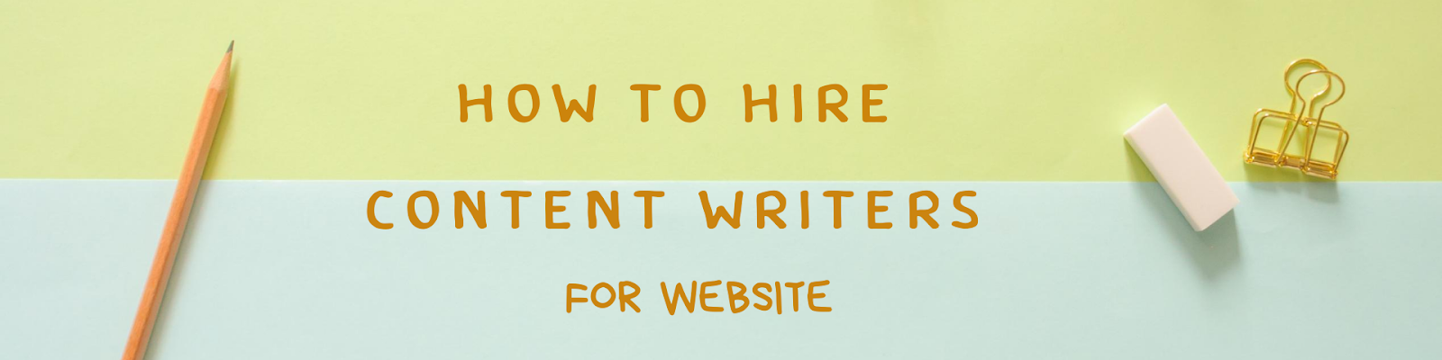 how to hire content writers for my website