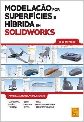 """FCA ensina """"Modelação por Superfícies e Híbrida em SolidWorks"""""""