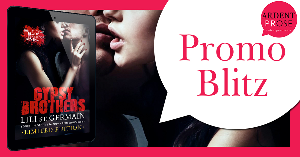Promo Blitz - Gypsy Brothers: Books 1-4 (Series Bundle) by Lili St. Germain