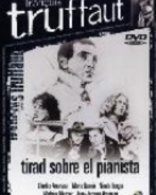 Tirad sobre el pianista (1960, François Truffaut)
