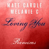 Loving You (Remixes)