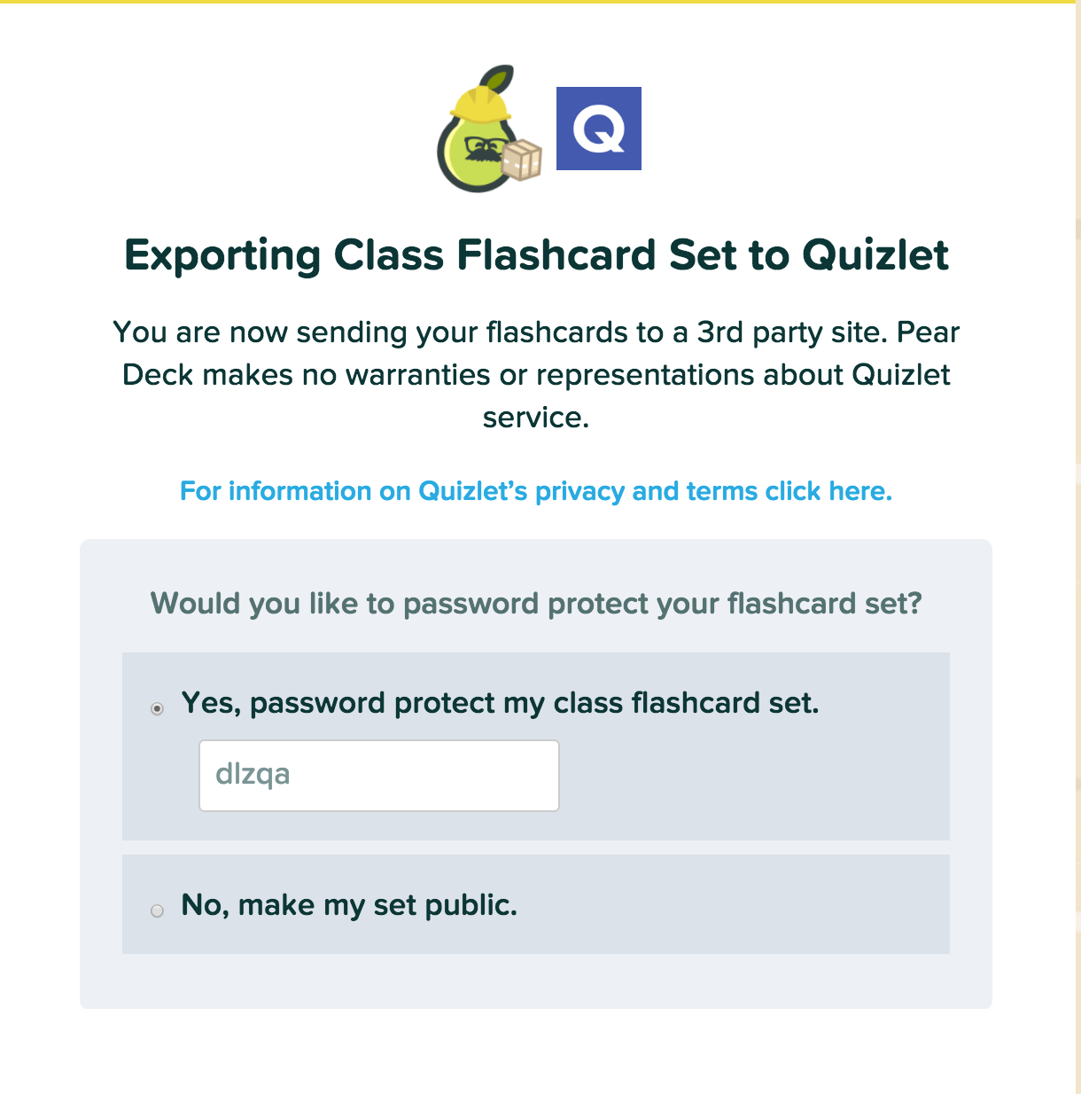 When exporting to Quizlet the card set can be made public or private and  only accessible by password.