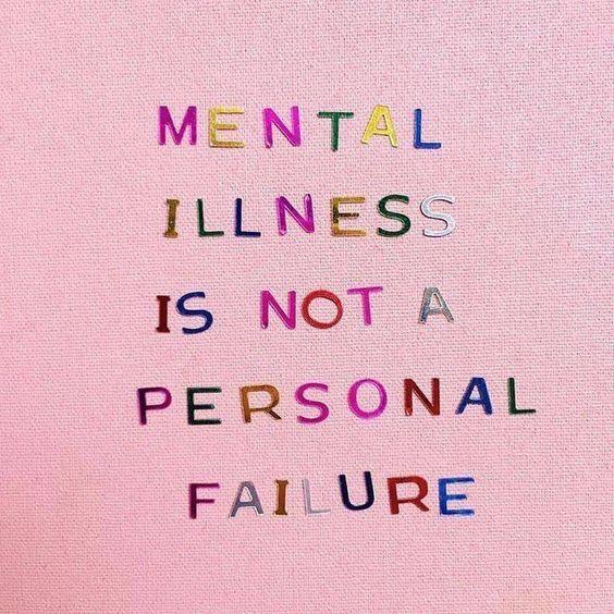 Mental illness is not a failure
