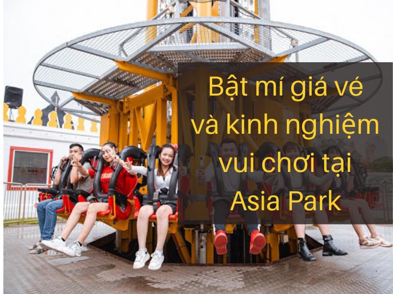 Kinh nghiệm vui chơi tại Công Viên Châu Á - Asia Park Da Nang