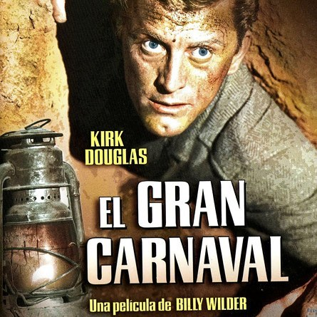 El gran carnaval (1951, Billy Wilder)