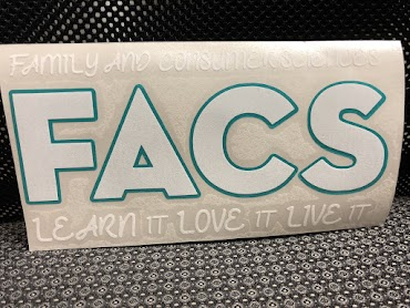 Text Reads: Family And Consumer Sciences - FACS - Learn It, Love It, Live It