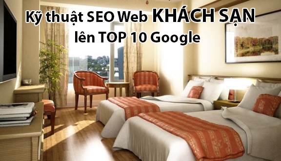 Bạn nên nắm tõ từng kỹ thuật SEO web khách sạn?