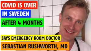Covid is over in Sweden says Swedish doctor, Sebastian Rushworth, M.D. -  YouTube