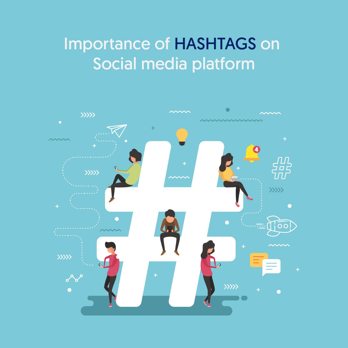 Importance of Hashtags (#) on Social media platform