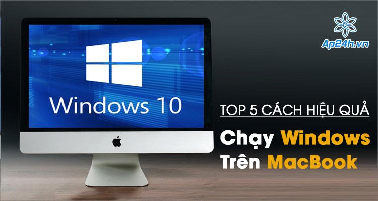 Những giải pháp chạy Windows trên MacBook tốt nhất