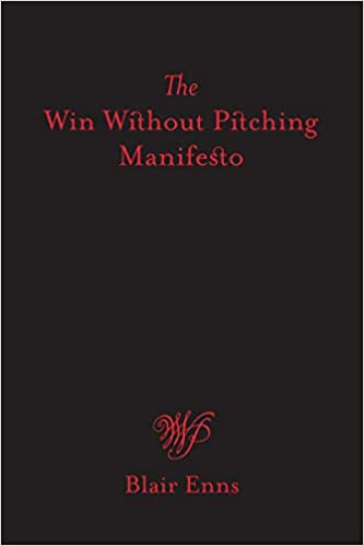 The Win Without Pitching Manifesto book