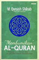 Membumikan Al-Quran: Fungsi dan Peran Wahyu dalam Kehidupan Masyarakat   RBI