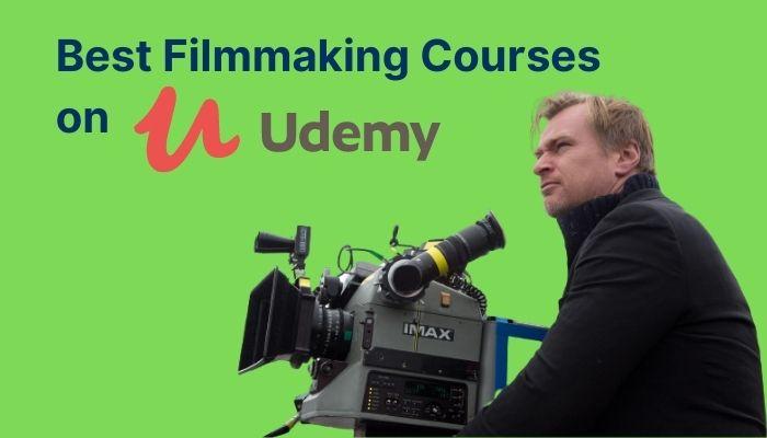 8 Best Filmmaking Courses Online on Udemy in 2021