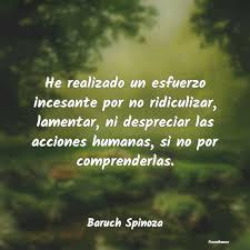 15 frases inspiradoras de Baruch Spinoza