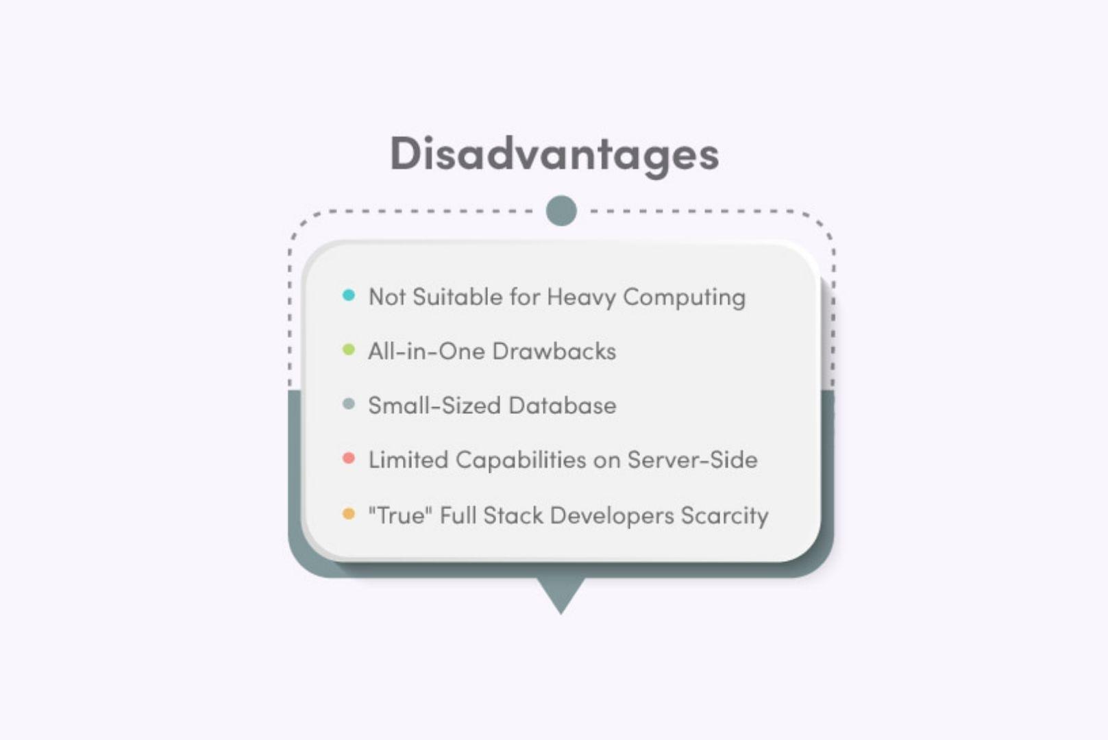 Disadvantages of full-stack javascript development