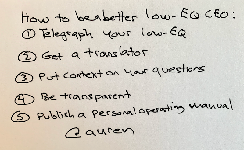 how to be a better low-EQ CEO