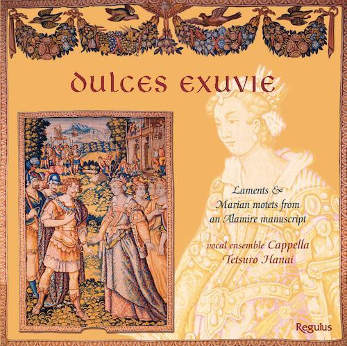 Josquin des Prez: Fama malum, Missus est Gabriel angelus Pierre de la Rue: Absalon fili mi, Doleo super te Jean Mouton: Ecce Maria genuit nobis salvatorem, etc.