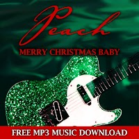 Enter your email address for PEACH's 'Merry Christmas Baby' FREE MP3 music download