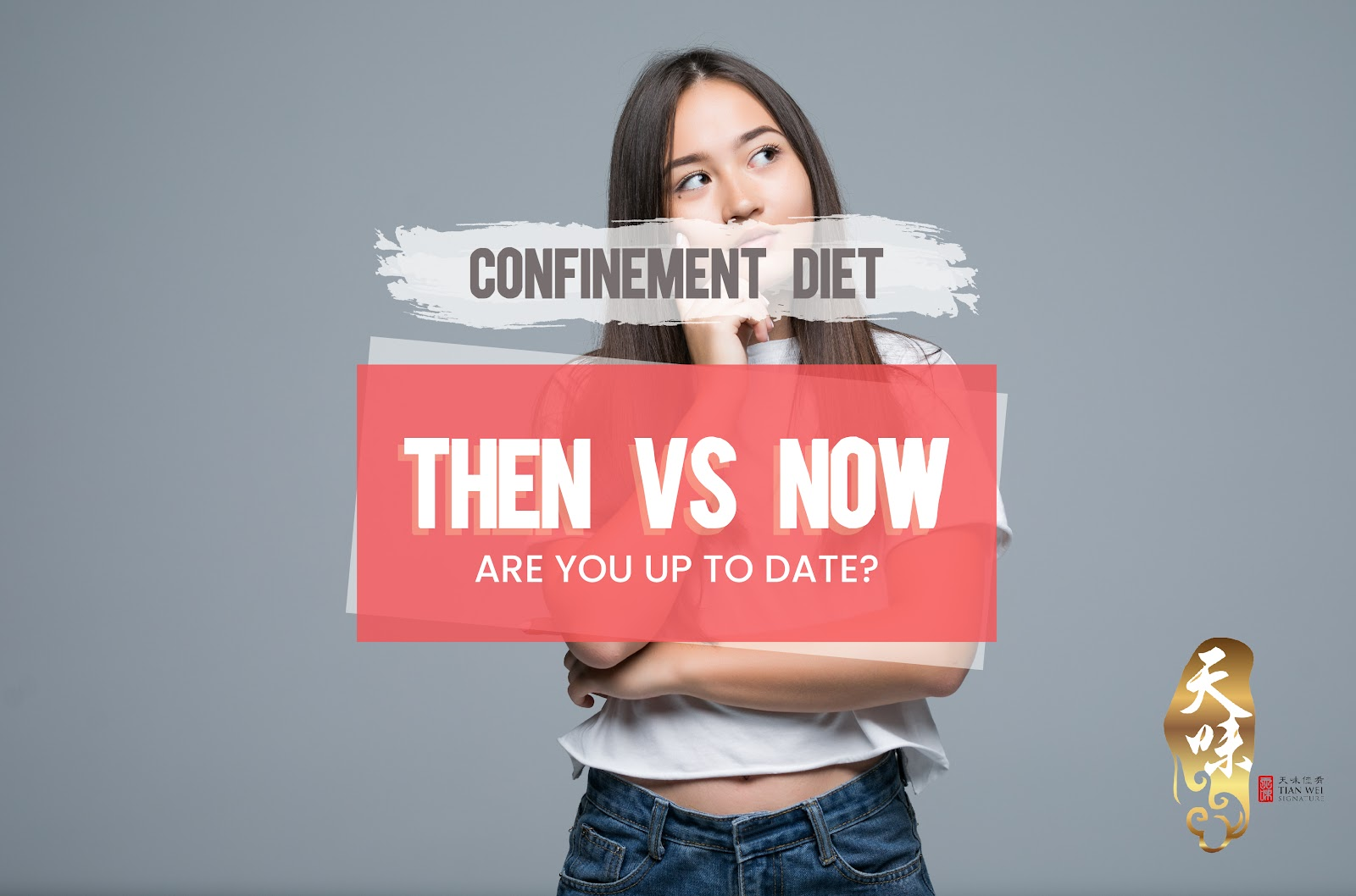 Confinement Diet Then vs Now | Are You Up To Date?