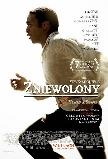 Polski plakat filmu 'Zniewolony. 12 Years A Slave'