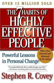 7 Habits Of Highly Effective People- Stephen Covey
