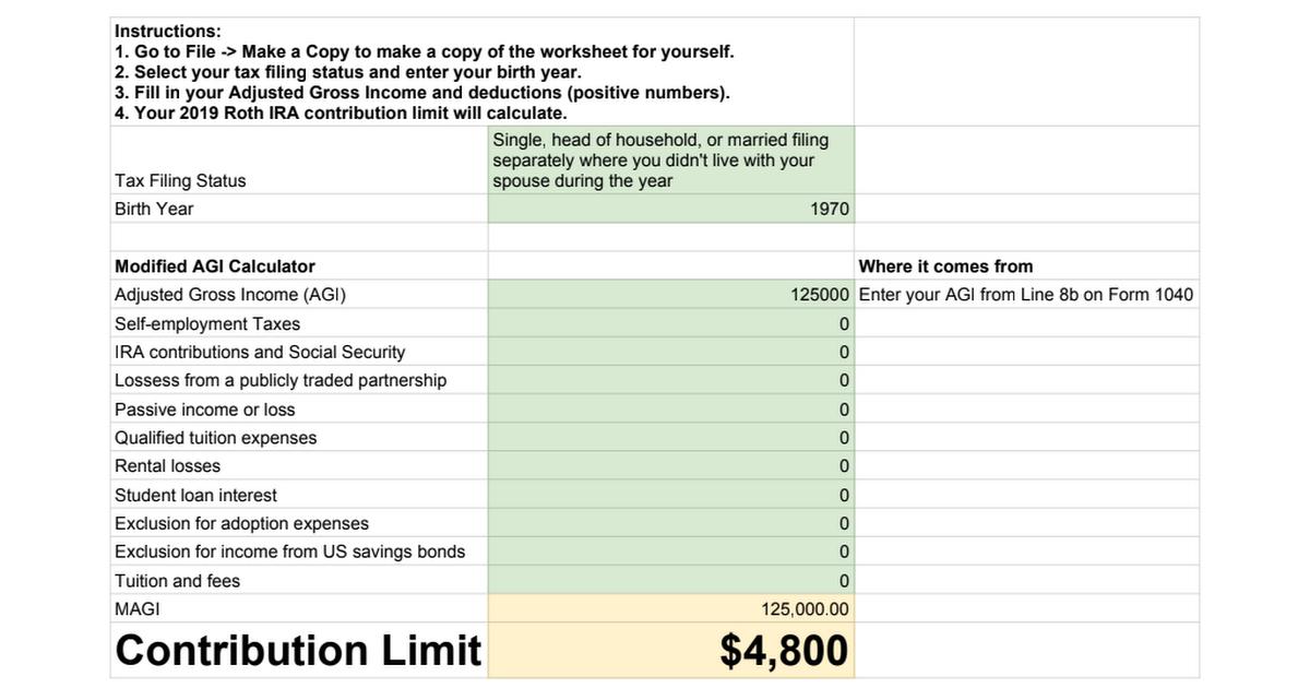 2019 Roth IRA Contribution Limit Calculator - Google Sheets