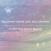 I Knew This Would Be Love (feat. Kina Grannis)