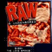 Raw & Uncensored - Part 1