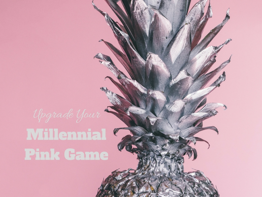 How to Upgrade Your Millennial Pink Game
