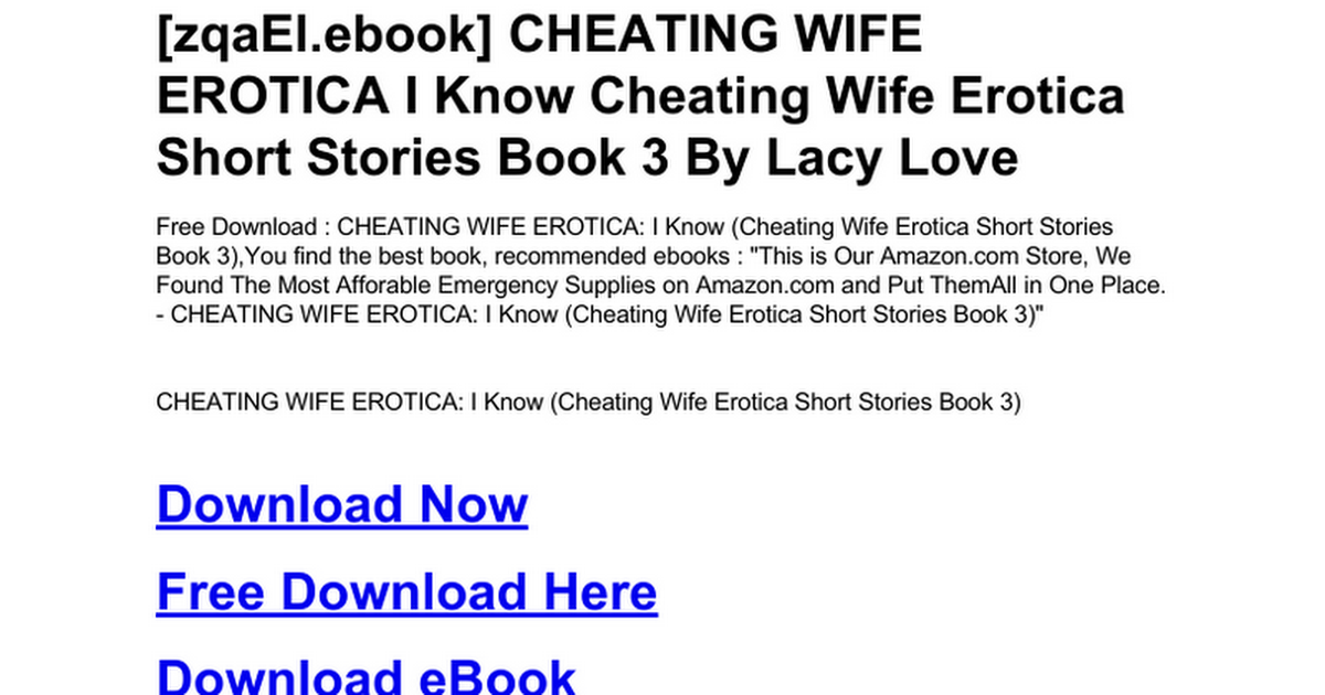 Cheating Wife Erotica I Know Cheating Wife Erotica Short Stories Book 3 Doc Google Drive