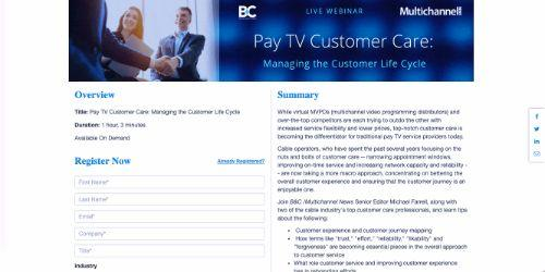Pay TV Customer Care: Managing the Customer Life Cycle Webinar