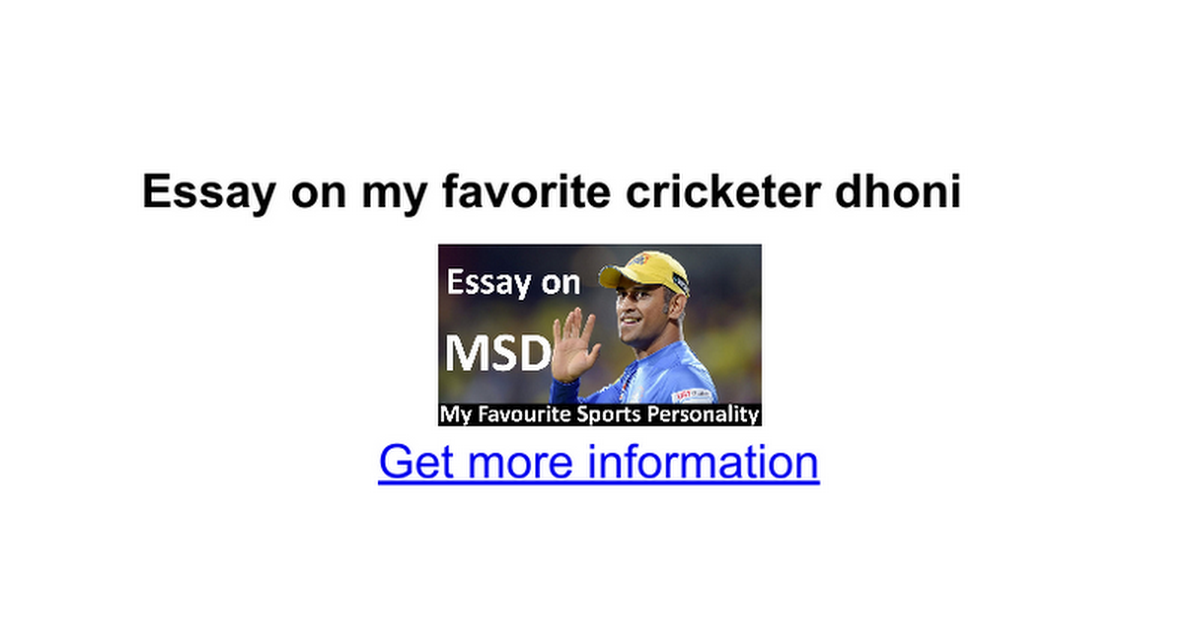essay on my favorite cricketer dhoni google docs