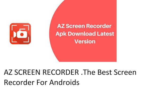 Az Screen Recorder best android screen recorder
