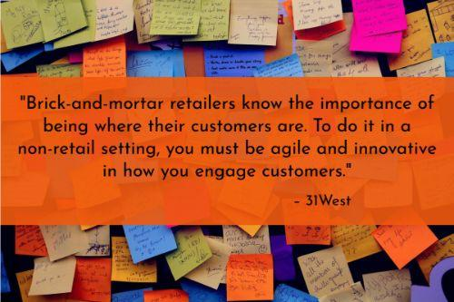 """""""Brick-and-mortar retailers know the importance of being where their customers are. To do it in a non-retail setting, you must be agile and innovative in how you engage customers. You also have to adapt to your customers' favorite ways of contacting you, including using social media. Support and engagement through these channels are critical to boosting customer satisfaction. In other words, you must go beyond email and online forums to keep today's customers engaged."""" – 5 Key Customer Service Best Practices, 31West"""