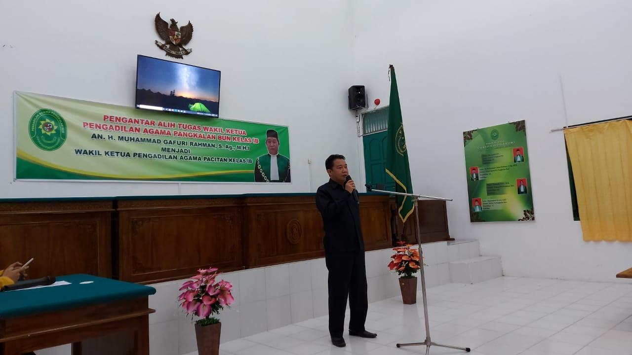 Pengantar Alih Tugas Wakil Ketua Pengadilan Agama Pangkalan Bun   (23/7)