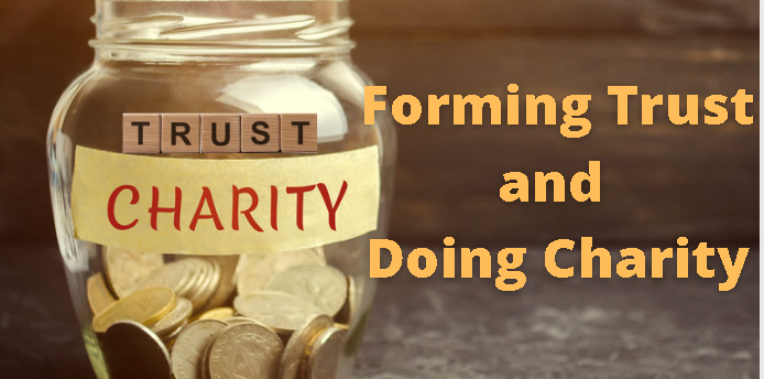 forming trust and doing charity