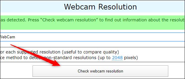 "Click ""Check Webcam Resolution"" at webcamtests.com."