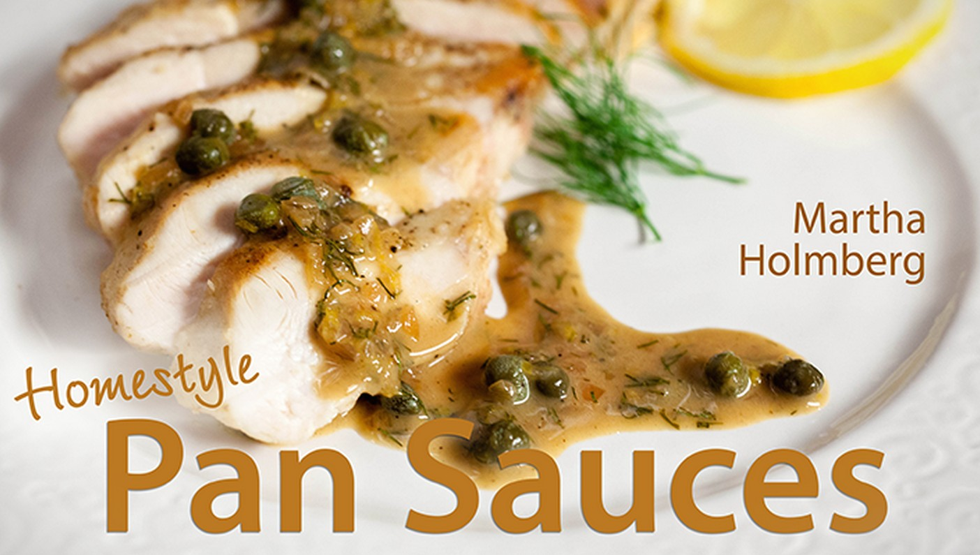 Recipe and tips for how to cook chicken, deglaze a pan, and make a pan sauce in 20 minutes or less!