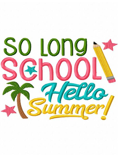 so long school hello summer.jpg